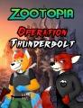 Zootopia: Operation Thunderbolt