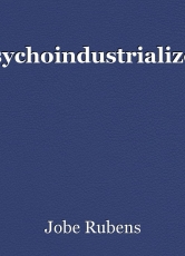 Psychoindustrialized