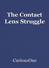 The Contact Lens Struggle