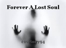 Forever A Lost Soul