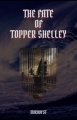 The Fate of Topper Shelley