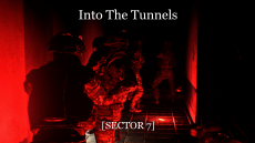 Into The Tunnels
