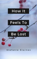 How It Feels To Be Lost