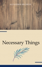 Necessary Things