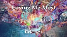 Loving Me Most