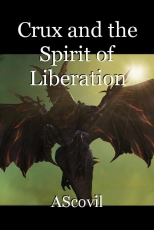 Crux and the Spirit of Liberation