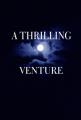 A trilling venture