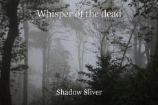 Whisper of the dead