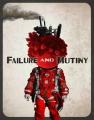 Failure and Mutiny