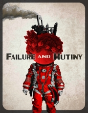 Failure and Mutiny