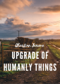 Upgrade of Humanly Things