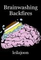 Brainwashing Backfires