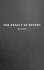 The Result of Effort