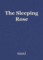 The Sleeping Rose