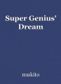 Super Genius' Dream