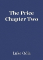 The Price Chapter Two