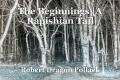 The Beginnings |A Rapishian Tail