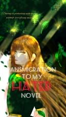 Transmigration To My Hated Novel
