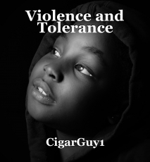 Violence and Tolerance