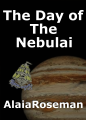 The Day of The Nebulai