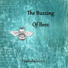 The Buzzing Of Bees