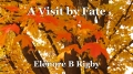 A Visit by Fate
