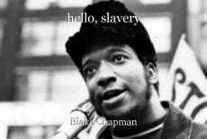 hello, slavery
