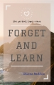 Forget and learn