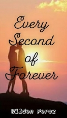 Every Second of Forever