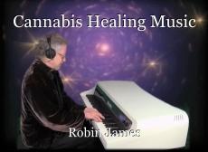 Cannabis Healing Music