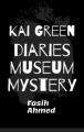 Kai Green diaries: Museum mystery