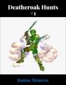 Deathcroak Hunts #1