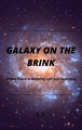 Galaxy On The Brink