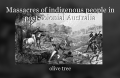 Massacres of indigenous people in post-colonial Australia