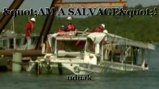 """AM A SALVAGE""!"