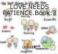 LOVE NEEDS PATIENCE.Book:3