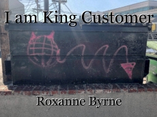 I am King Customer