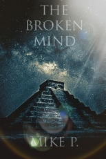 The Broken Mind: A Novel