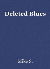 Deleted Blues