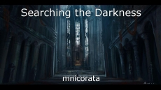 Searching the Darkness