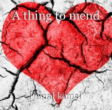 A thing to mend
