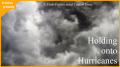 Holding onto Hurricanes