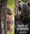 Bear-ly Survived