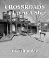 CROSSROADS #4 Upon A Star