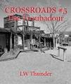 CROSSROADS #5 The Troubadour