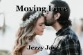 Moving Love