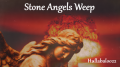 Stone Angels Weep
