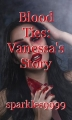 Blood Ties: Vanessa's Story