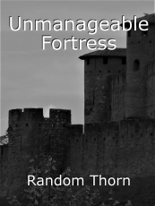 Unmanageable Fortress