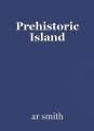 Prehistoric Island